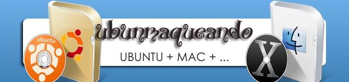 Ubunmaqueando